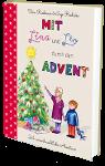 Mit Lina und Leo durch den Advent – 24 vorweihnachtliche Wohlfühlgeschichten