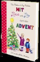 """""""Mit Lina und Leo durch den Advent"""", 24 vorweihnachtliche Abenteuer von Tara Riedman – Autorin"""