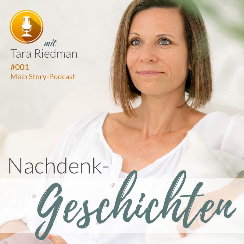 Podcast mit Tara Riedman: Geschichten zum Nachdenken und Reflektieren