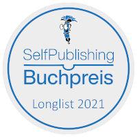 Longlist Selfpublisher-Buchpreis 2021